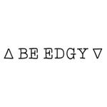 Be-Edgy